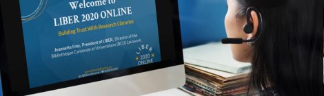LIBER 2020 Online: Building Trust with Research Libraries